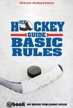 Robertson Steve - Ice Hockey Guide - Basic Rules [eK�nyv: epub,  mobi]