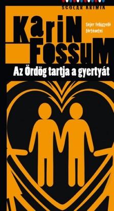 Karin Fossum - Az �rd�g tartja a gyerty�t [eK�nyv: pdf, epub, mobi]