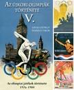 Ivanics Tibor L�vai Gy�rgy - - Az �jkori ny�ri olimpi�k t�rt�nete 5. [eK�nyv: epub,  mobi]