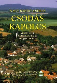 NAGY BANDÓ ANDRÁS - CSODÁS KAPOLCS
