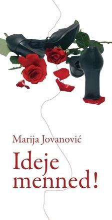 JOVANOVIC, MARIJA - Ideje menned!