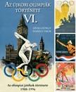 Ivanics Tibor L�vai Gy�rgy - - Az �jkori ny�ri olimpi�k t�rt�nete 6. [eK�nyv: epub,  mobi]
