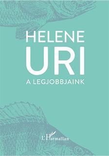 URI, HELENE - A LEGJOBBJAINK