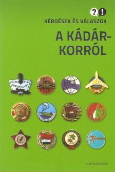 TAK�CS R�BERT, FEITL ISTV�N, MITROVITS M - K�rd�sek �s v�laszok a K�d�r-korr�l