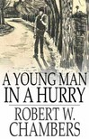 Chambers Robert W. - A Young Man in a Hurry [eKönyv: epub,  mobi]