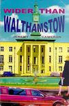 CAMERON, JEREMY - Wider Than Walthamstow [antikv�r]