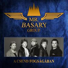 - Mr. Basary Group: A csend fogs�g�ban  CD