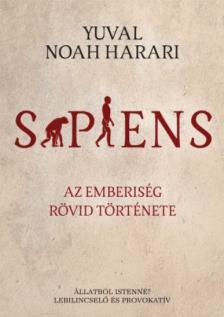 Yuval Noah Harari - Sapiens - Az emberis�g r�vid t�rt�nete