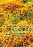 NAGY BAND� ANDR�S - ARANKAKOR