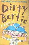 MACDONALD, ALAN - Dirty Bertie - Pants! [antikv�r]