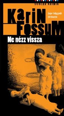 Karin Fossum - Ne nézz vissza [eKönyv: pdf, epub, mobi]