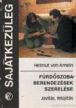 Ameln, Helmut von - F�rd�szoberendez�sek szerel�se [antikv�r]