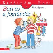 Liane Schneider - Annette Steinhauer - Bori �s a fogt�nd�r - Bar�tn�m, Bori