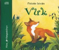 Fekete Istv�n - VUK - HANGOSK�NYV - 3 CD -