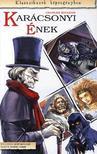 Charles Dickens - Kar�csonyi �nek - Klasszikusok k�preg�nyben