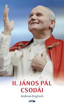 Andreas Englisch - II. J�nos P�l csod�i