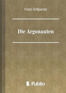 Grillparzer Franz - Die Argonauten [eKönyv: pdf, epub, mobi]