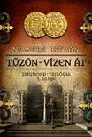 NEMERE ISTV�N - T�z�n-v�zen �t - Zsigmond-tril�gia 3. k�nyv
