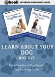 House My Ebook Publishing - Learn About Your Dog Box Set [eK�nyv: epub,  mobi]