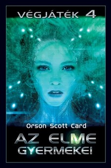 Orson Scott Card - Az elme gyermekei [eKönyv: epub, mobi]