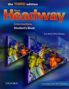 SOARS, LIZ AND JOHN - NEW HEADWAY INTERMEDIATE STUDENT'S BOOK - THE THIRD EDITION