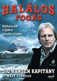 Sig Hansen, Mark Sundeen - Halálos fogás