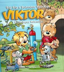 PRO JUNIOR K�NYVKIAD� - B�p-B�p a Bolondos Robot �s Viktor K�l�nleges Kalandjai