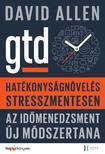 David Allen - Hat�konys�gn�vel�s stresszmentesen - GTD