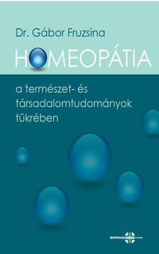 Dr.G�bor Fruzsina - Homeop�tia a term�szet- �s t�rsadalomtudom�nyok t�kr�ben