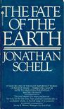 SCHELL, JONATHAN - The Fate of the Earth [antikv�r]
