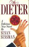 Sussman, Susan - The Dieter [antikvár]