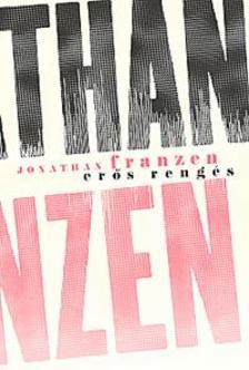 Jonathan Franzen - Er�s reng�s