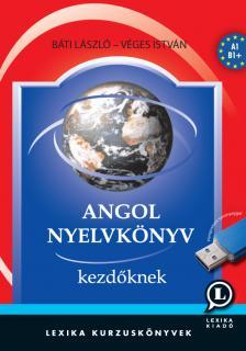 B�ti L�szl�, V�ges Istv�n - Angol nyelvk�nyv kezd�knek - CD mell�klettel