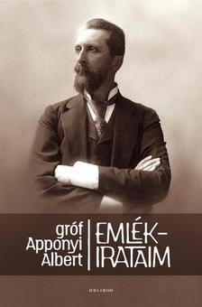 Gr�f Apponyi Albert - Eml�kirataim