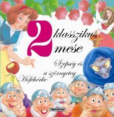 Napraforg� K�nyvkiad� - 2 klasszikus mese - Sz�ps�g �s a sz�rnyeteg, H�feh�rke #
