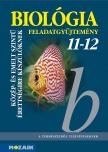 GÁL BÉLA - MS-3153 BIOLÓGIA 11-12.FELADATGYŰJTEMÉNY KÖZÉP-ÉS EMELT SZINTŰ ÉRETTSÉGIRE