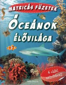 - Óceánok élővilága - matricás füzetek