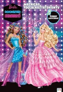 - Barbie, a rockszt�r hercegn� - matric�s foglalkoztat�