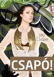 Jilly Cooper - Csapó! #