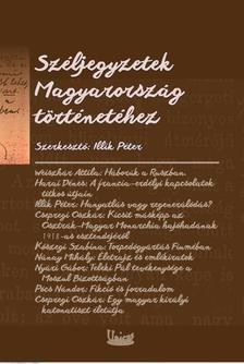 Illik Péter (szerk.) - Széljegyzetek Magyarország történetéhez - Gróf Ballassa III. Imre