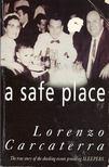 Lorenzo Carcaterra - A Safe Place [antikvár]