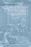 ROMSICS IGNÁC - Történelem, történetírás, hagyomány [eKönyv: epub, mobi]