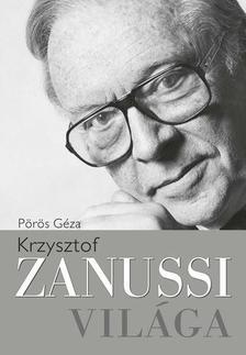P�r�s G�za - Krzysztof Zanussi vil�ga