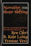 Elder, Arlene A. - Narrative Shape-shifting [antikv�r]