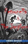 Bentley Cheryl - Petronella and the Janjilons [eKönyv: epub,  mobi]