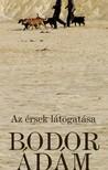 Bodor �d�m - Az �rsek l�togat�sa [eK�nyv: epub, mobi]