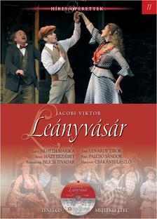 ifj. Johann Strauss - Leányvásár - HÍRES OPERETTEK 11. - CD MELLÉKLETTEL