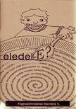 - Eledel-E? [antikv�r]