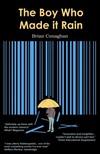 Conaghan Brian - The Boy Who Made it Rain [eKönyv: epub,  mobi]
