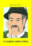 BR�T�N ERZS�BET - A szeg�ny ember �lma [eK�nyv: pdf,  epub,  mobi]